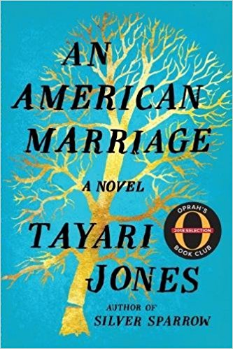 An American Marriage, by author Tayari Jones