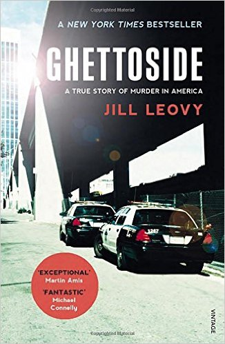 Ghettoside, by author Jill Leovy