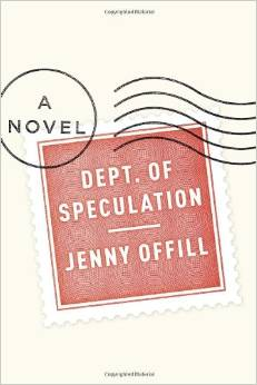 Dept. Of Speculation, by author Jenny Offill