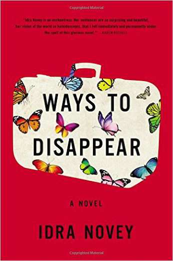 Ways to Disappear, by author Idra Novey