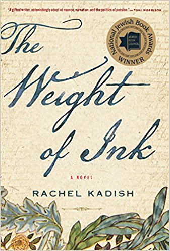 The Weight of Ink, by author Rachel Kadish
